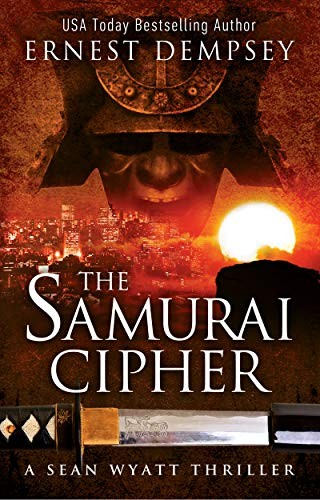 The Samurai Cipher by Ernest Dempsey