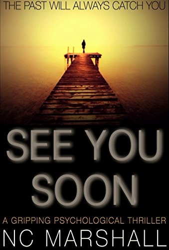See You Soon by N. C. Marshall
