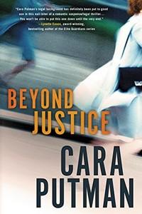 Beyond Justice by Cara C. Putnam