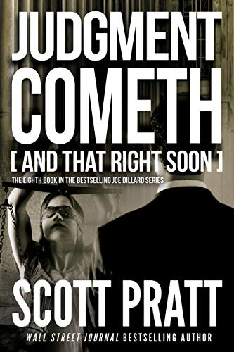 Judgment Cometh by Scott Pratt