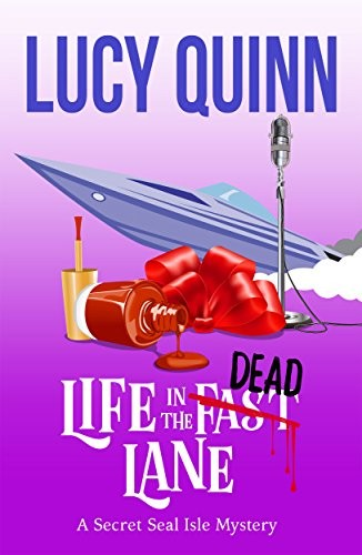Life in the Dead Lane by Lucy Quinn