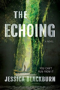 The Echoing by Jessican Blackburn