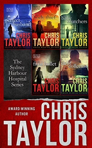 The Sydney Harbour Hospital Series by Chris Taylor