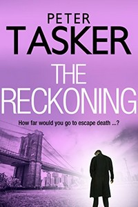 The Reckoning by Peter Tasker