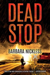 Dead Stop by Barbara Nickless