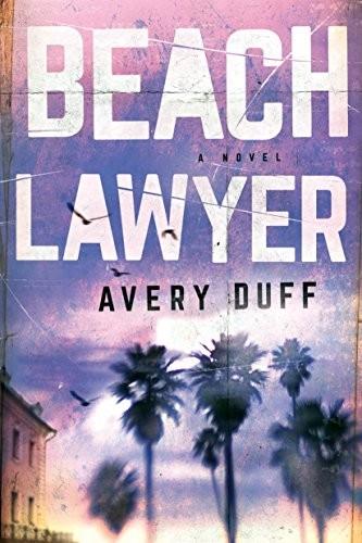 Beach Lawyer by Avery Duff