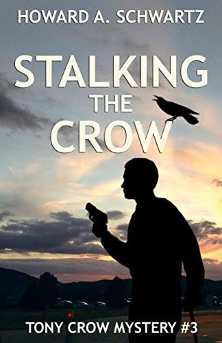 Stalking the Crow by Howard Schwartz