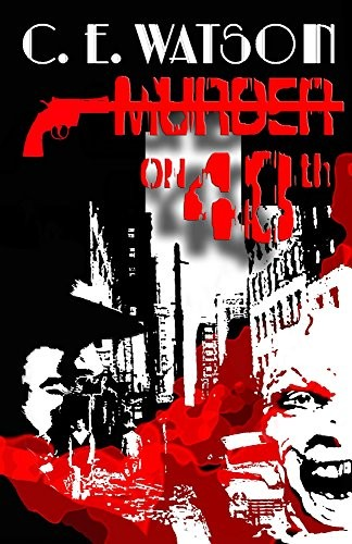 Murder on 48th by C. E. Watson