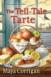The Tell-Tale Tarte by Maya Corrigan