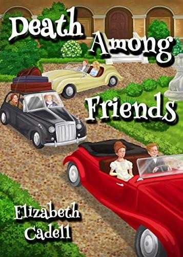 De3ath Among Friends by Elizabeth Cadell