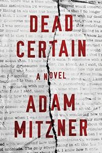 Dead Certain by Adam Mitzner