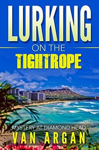 Lurking on the Tightrope by Van Argan