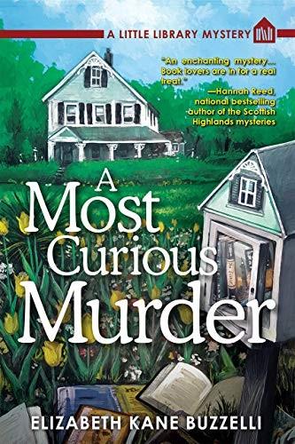 A Most Curious Murder by Elizabeth Kane Buzzelli