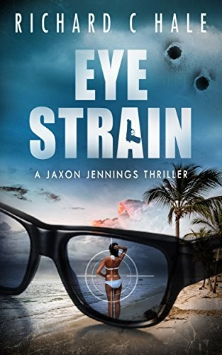 Eye Strain by Richard C. Hale