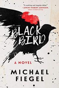 Blackbird by Michael Fiegel