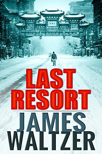 Last Resort by James Waltzer