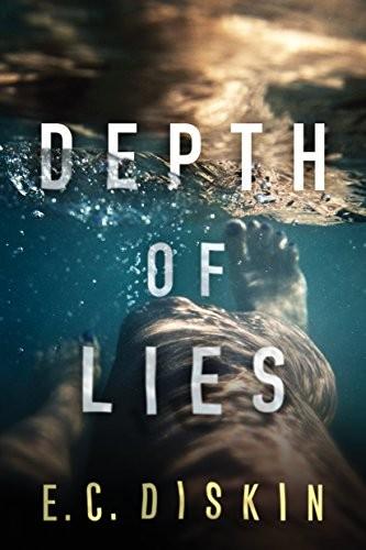 Depth of Lies by E. C. Diskin
