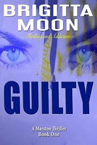 Guilty by Brigitta Moon