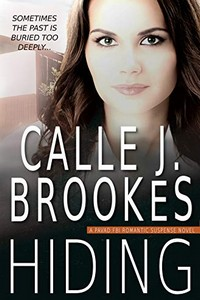 Hiding by Calle J. Brookes