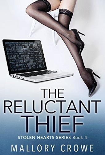 The Reluctant Thief by Mallory Crowe