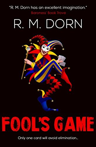 Fool's Game by R. M. Dorn