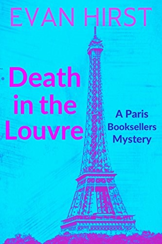 Death in the Louve by Evan Hirst