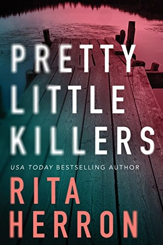 Pretty Little Killers by Rita Herron