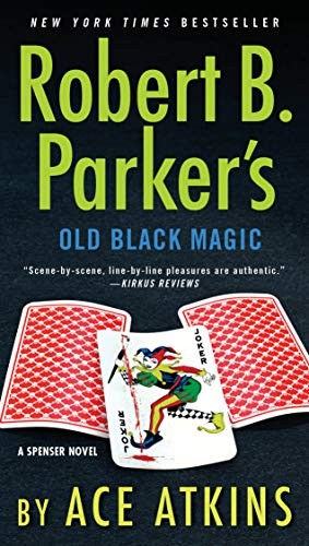 Old Black Magic by Ace Atkins