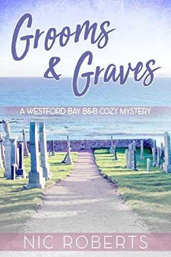 Grooms and Graves by Nic Roberts