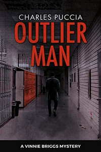 Outlier Man by Charles Puccia