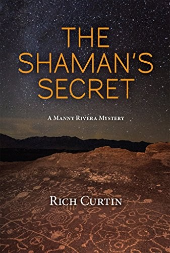 The Shaman's Secret by Rich Curtin