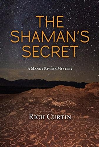 The Shaman's Secret by Rich Curtin