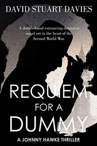Requiem for a Dummy by David Stuart Davies