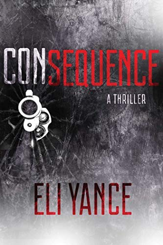 Consequence by Eli Yance