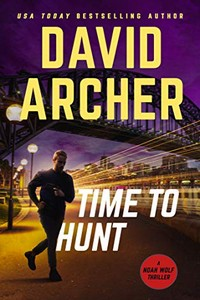 Time to Hunt by David Archer