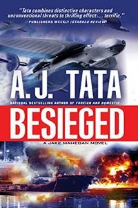 Besieged by Anthony J. Tata