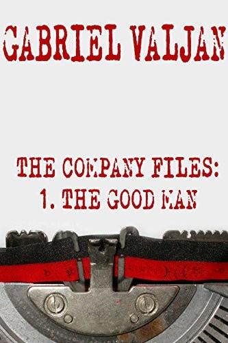 The Good Man by Gabriel Valjan