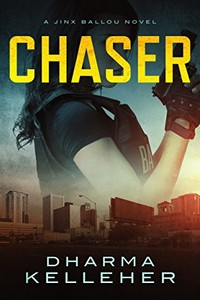 Chaser by Dharma Kelleher