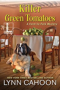 Killer Green Tomatoes by Lynn Cahoon