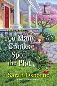 Too Many Crooks Spoil the Plot by Sarah Osborne