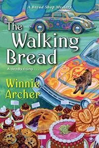The Walking Bread by Winnie Archer