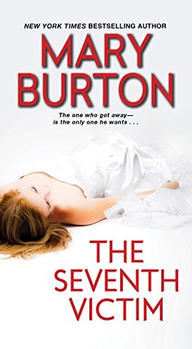 The Seventh Victim by Mary Burton