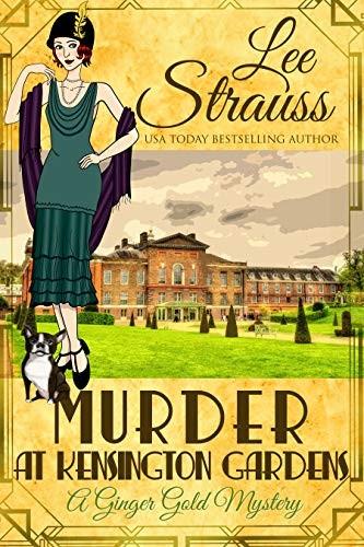 Murder at Kensington Gardens by Lee Strauss