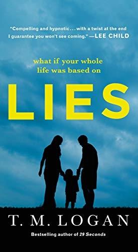 Lies by T. M. Logan