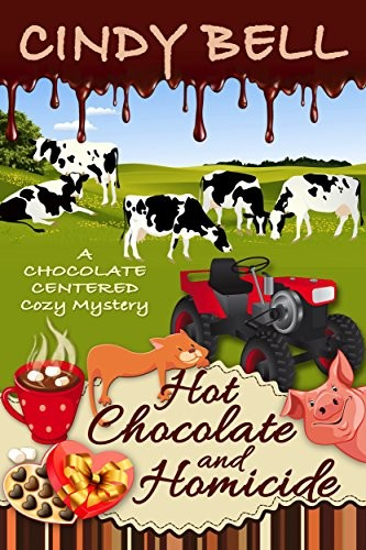 Hot Chocolate and Homicide by Cindy Bell
