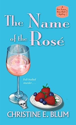 The Name of the Rose by Christine E. Blum