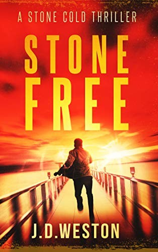 Stone Free by J. D. Weston