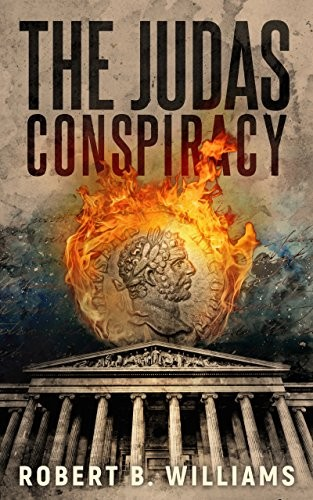 The Judas Conspiracy by Robert B. Williams