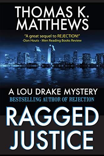 Ragged Justice by Thomas K. Matthews
