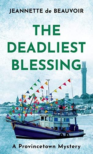 The Deadliest Blessing by Jeannette de Beauvoir